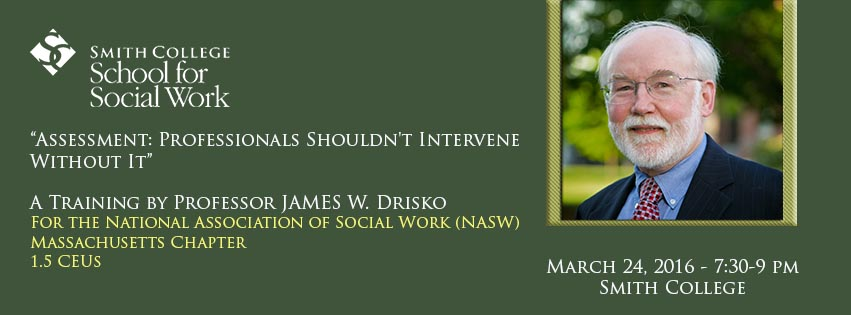 Promotional image for James Drisko training on assessment for NASW MA