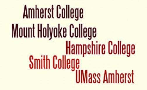 Text reading Amherst College, Mount Holyoke College, Hampshire College, Smith College, UMass Amherst